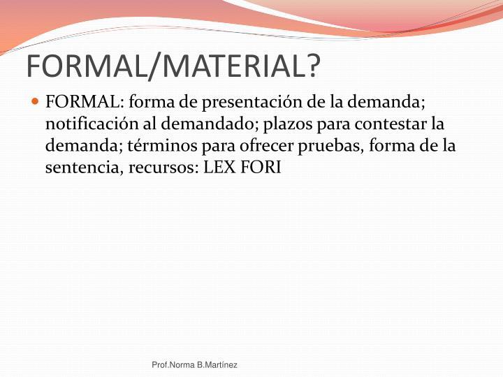 FORMAL/MATERIAL?
