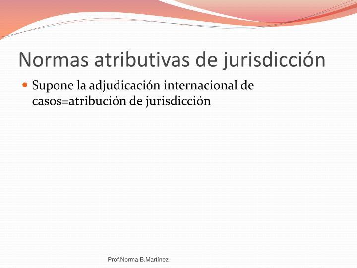 Normas atributivas de jurisdicción