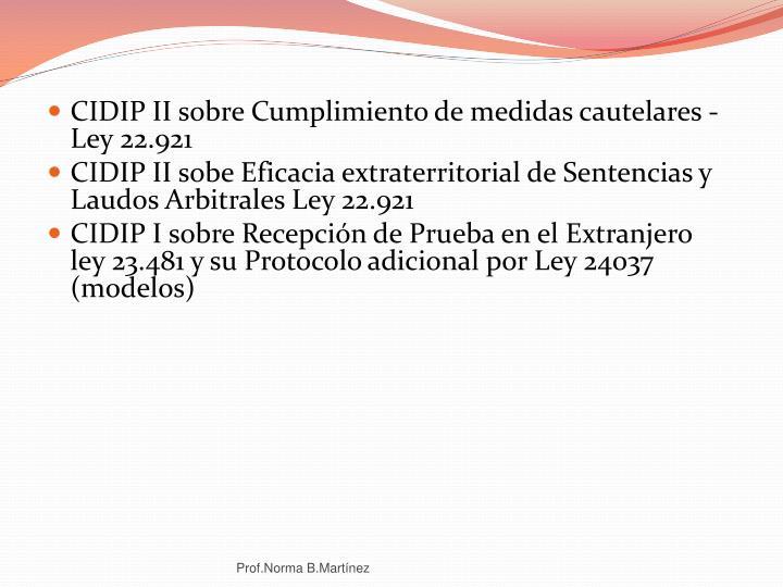 CIDIP II sobre Cumplimiento de medidas cautelares - Ley 22.921