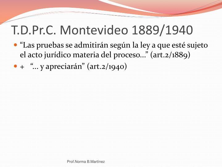 T.D.Pr.C. Montevideo 1889/1940