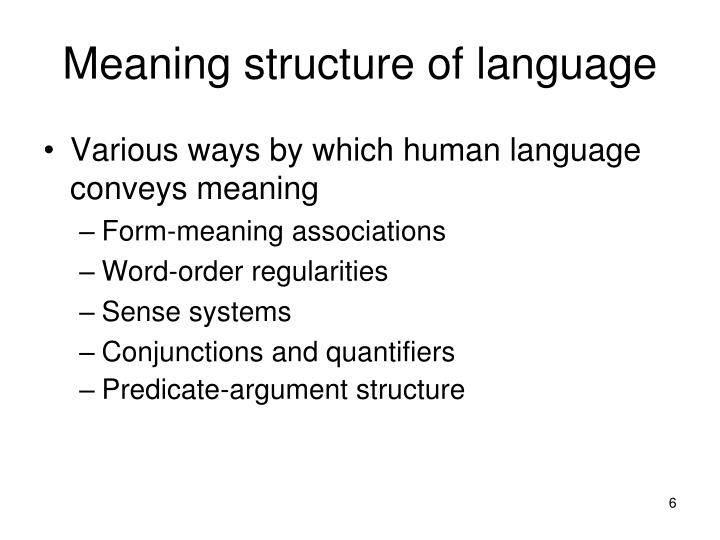Meaning structure of language