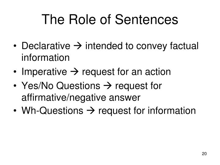 The Role of Sentences