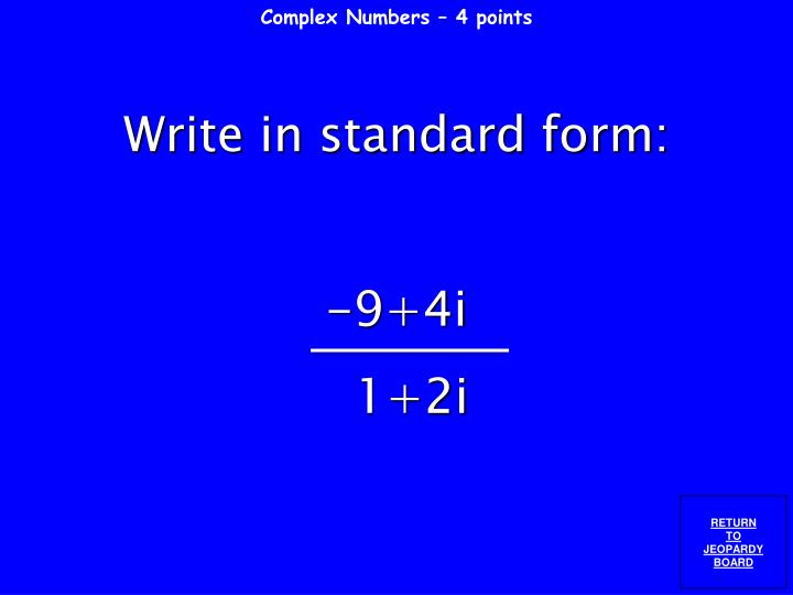 Complex Numbers – 4 points