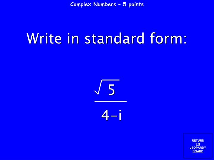 Complex Numbers – 5 points