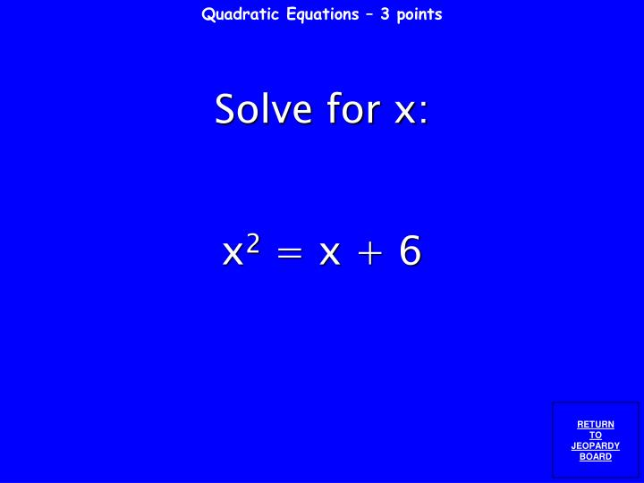 Quadratic Equations – 3 points