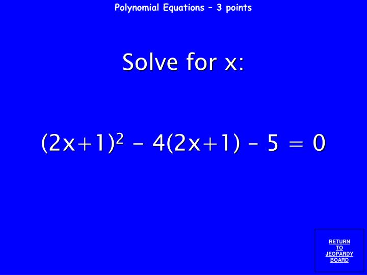 Polynomial Equations – 3 points