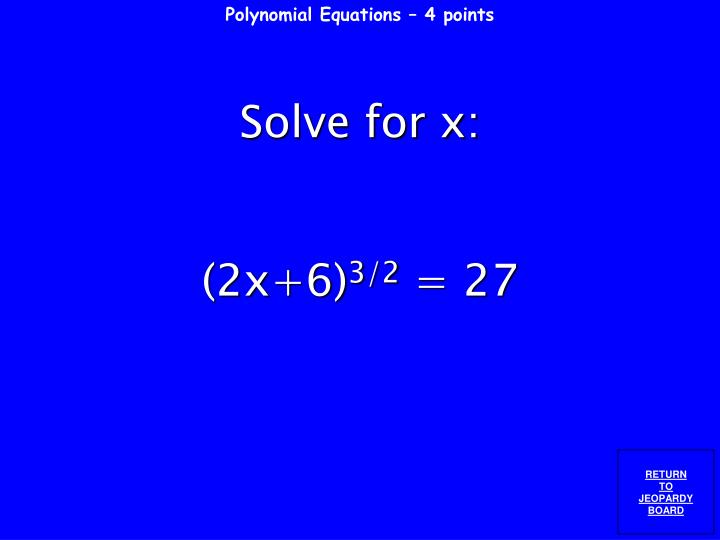 Polynomial Equations – 4 points