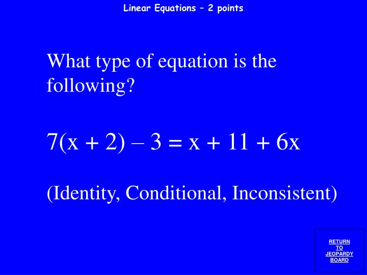 Linear Equations – 2 points
