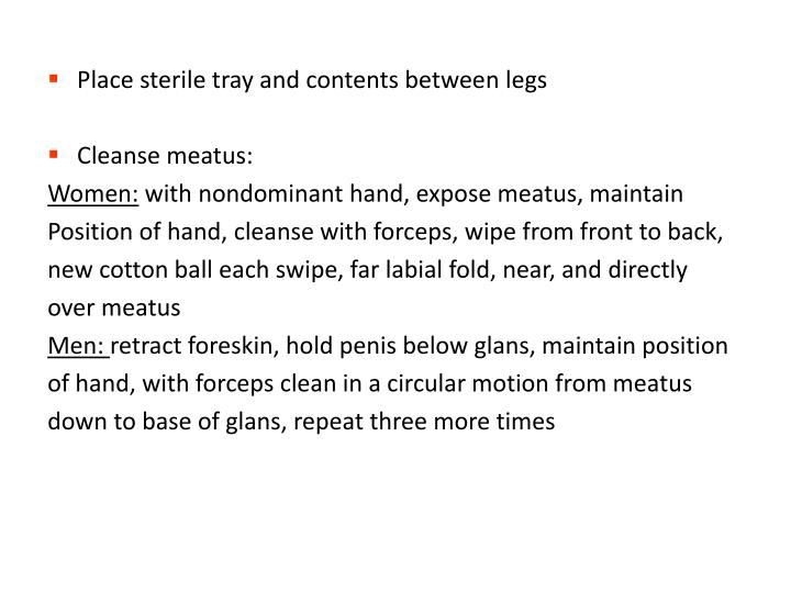Place sterile tray and contents between legs
