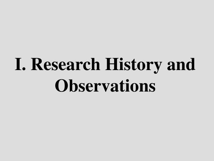 I research history and observations