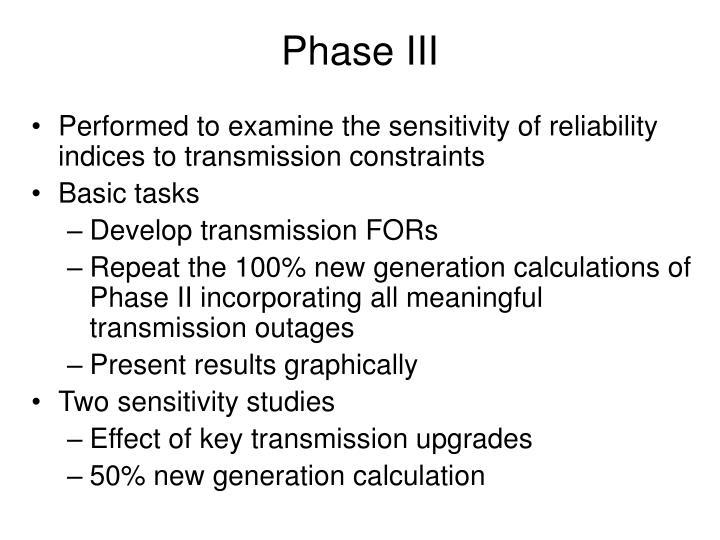 Phase III