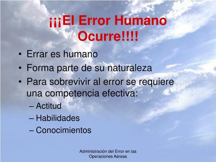 ¡¡¡El Error Humano Ocurre!!!!
