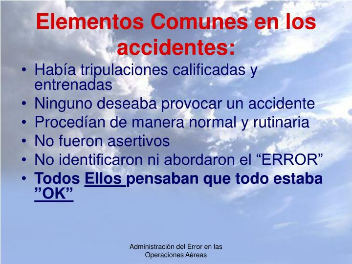 Elementos Comunes en los accidentes: