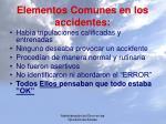 elementos comunes en los accidentes