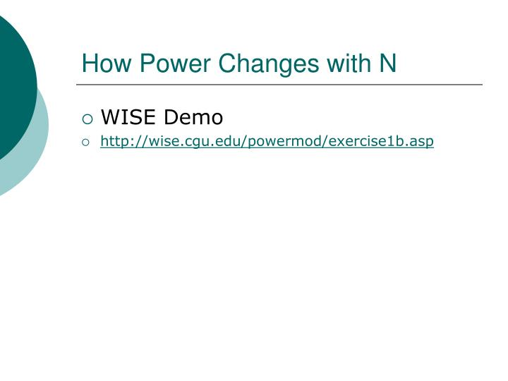 How Power Changes with N