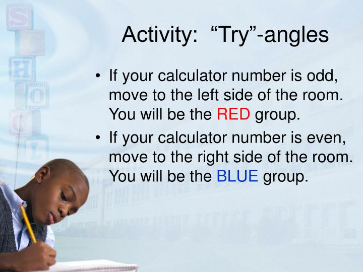 "Activity:  ""Try""-angles"