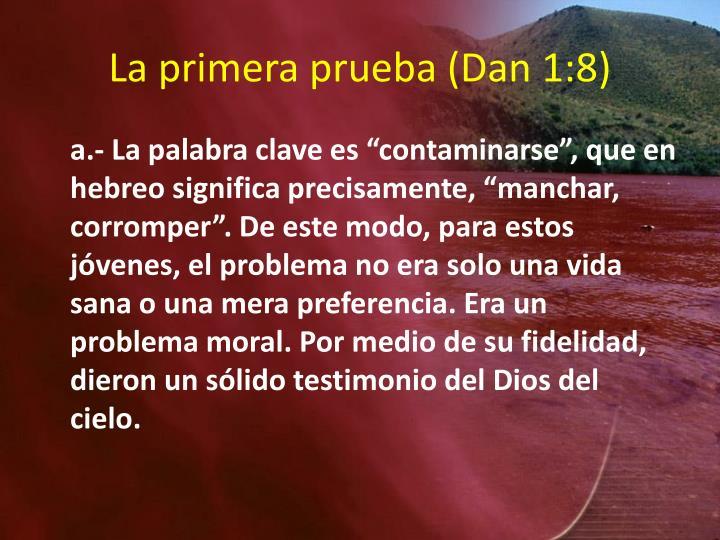 La primera prueba (Dan 1:8)