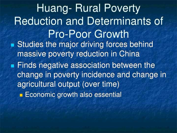 Huang- Rural Poverty Reduction and Determinants of Pro-Poor Growth