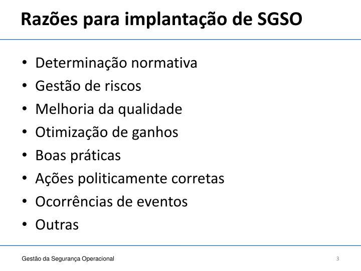 Razões para implantação de SGSO