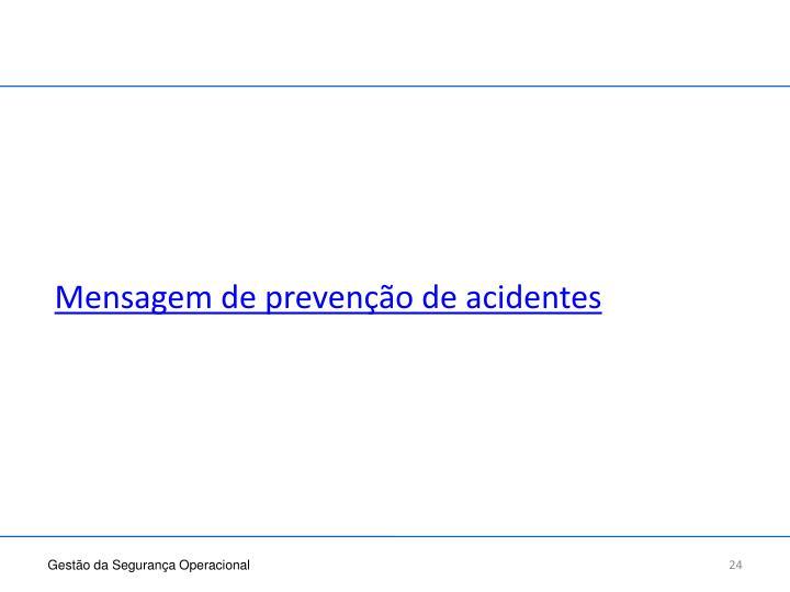 Mensagem de prevenção de acidentes