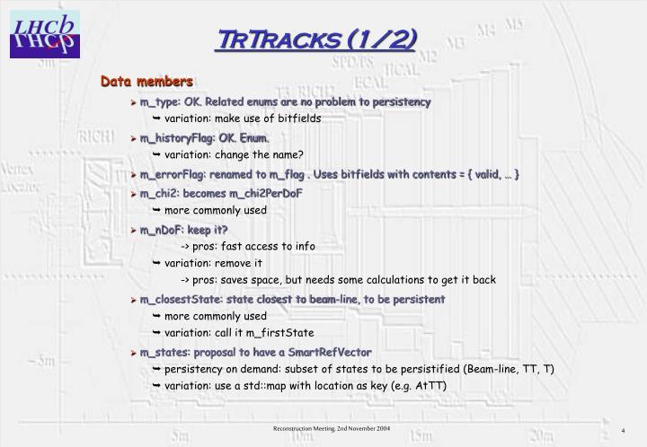 TrTracks (1/2)