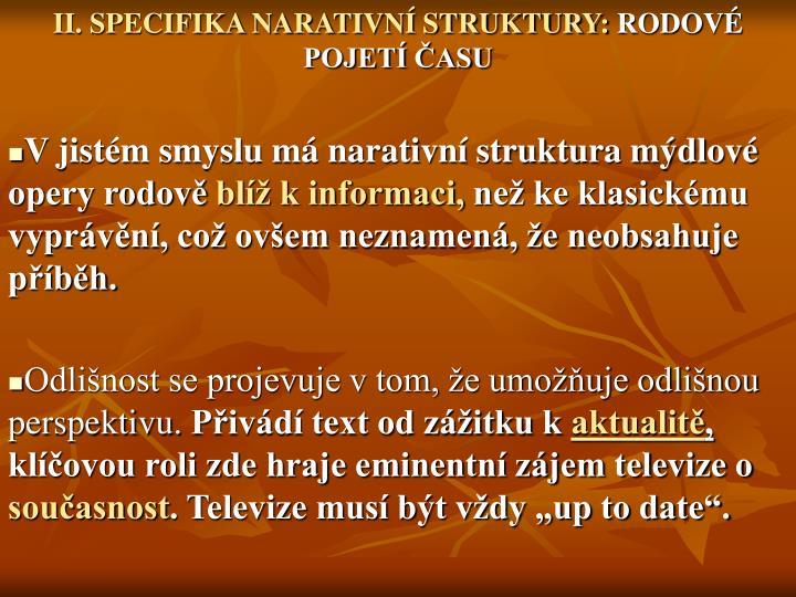 II. SPECIFIKA NARATIVN STRUKTURY: