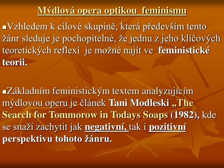 Mdlov opera optikou  feminismu