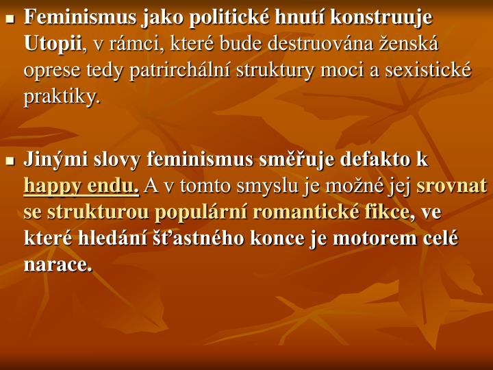 Feminismus jako politick hnut konstruuje Utopii