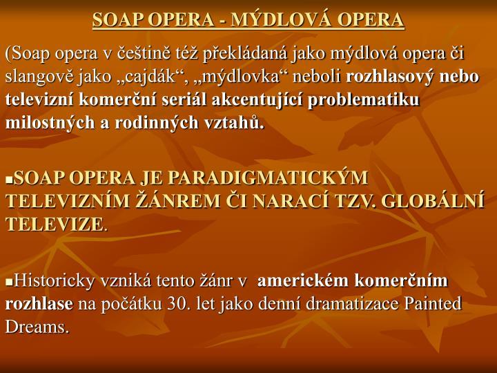 SOAP OPERA - MDLOV OPERA