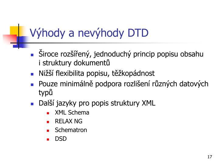 Výhody a nevýhody DTD