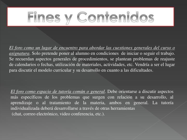 Fines y Contenidos