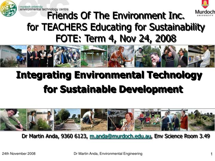 Friends of the environment inc for teachers educating for sustainability fote term 4 nov 24 2008
