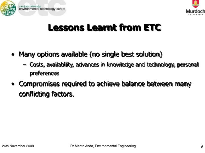 Lessons Learnt from ETC