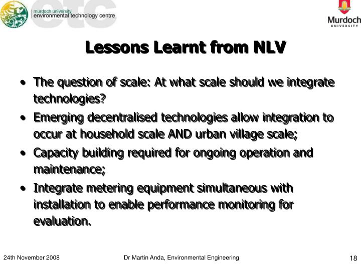 Lessons Learnt from NLV