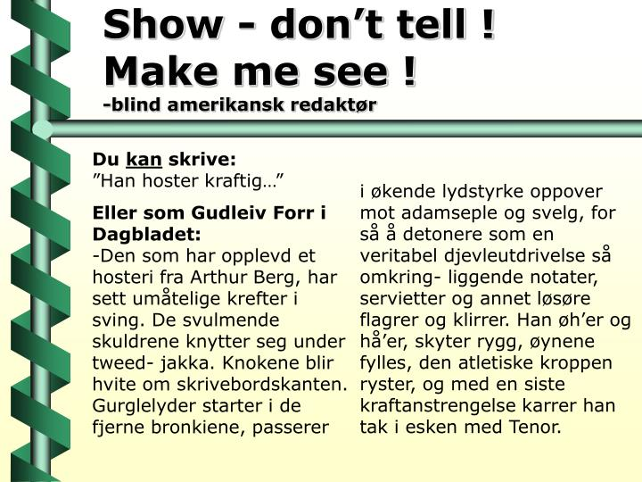 Show - don't tell !