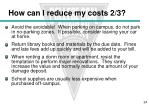 how can i reduce my costs 2 3