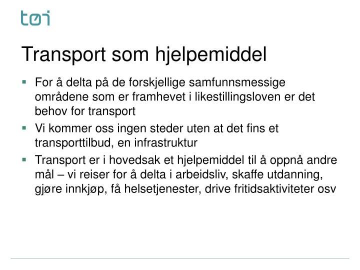 Transport som hjelpemiddel