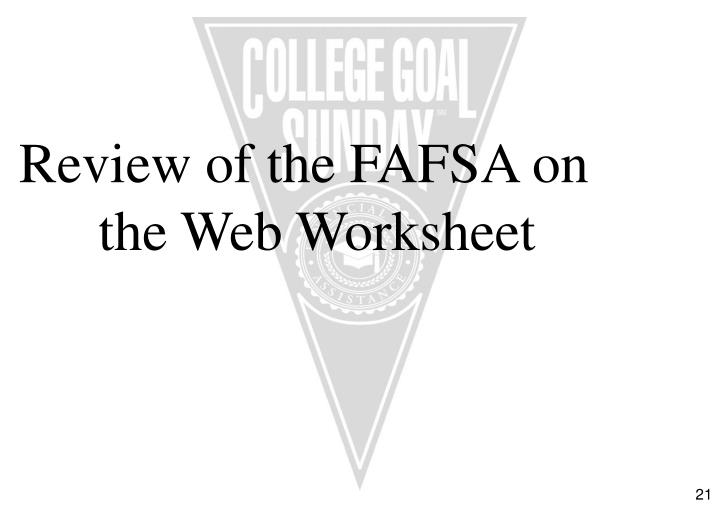 Review of the FAFSA on the Web Worksheet