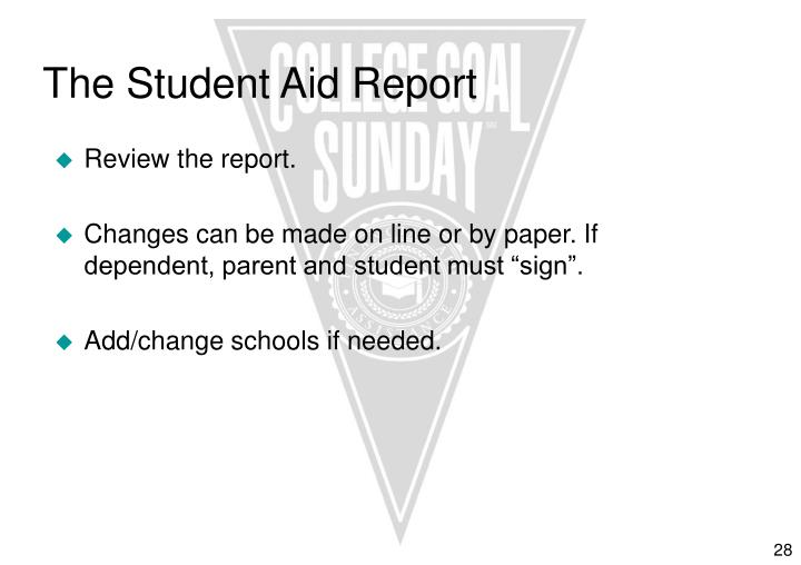 The Student Aid Report