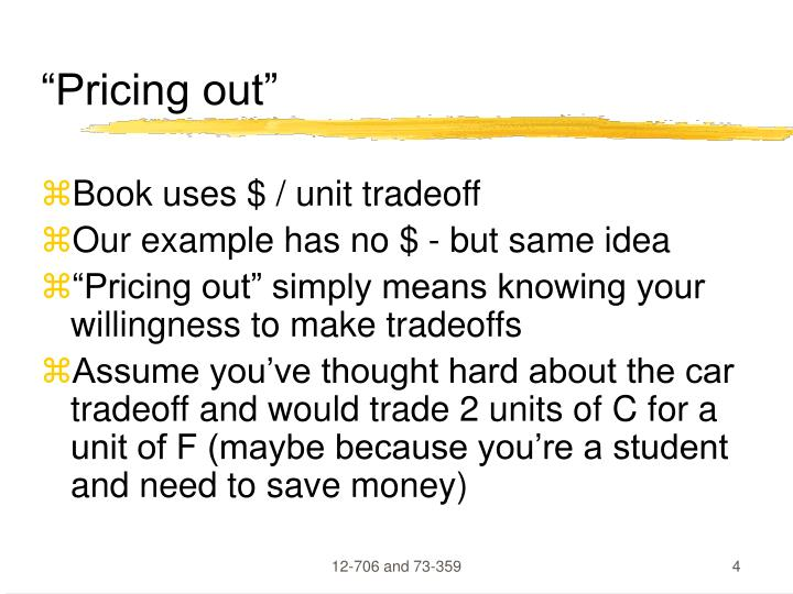 """Pricing out"""