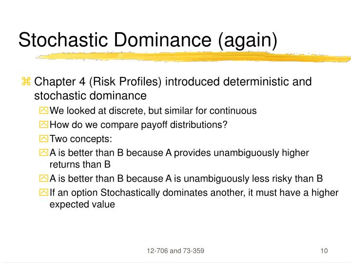 Stochastic Dominance (again)