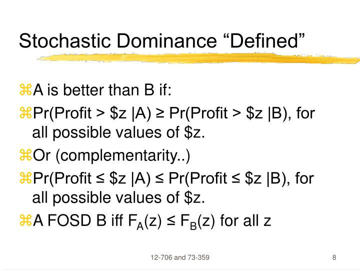 "Stochastic Dominance ""Defined"""