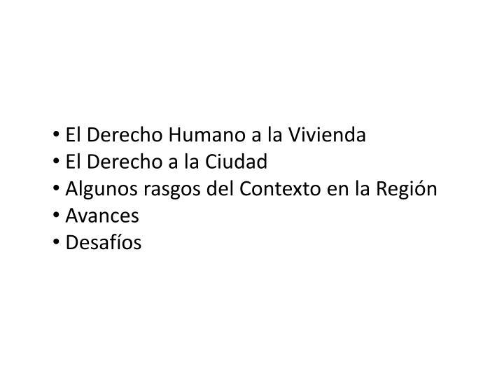 El Derecho Humano a la Vivienda