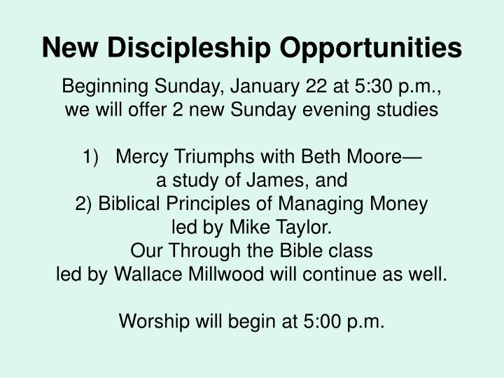 New Discipleship Opportunities