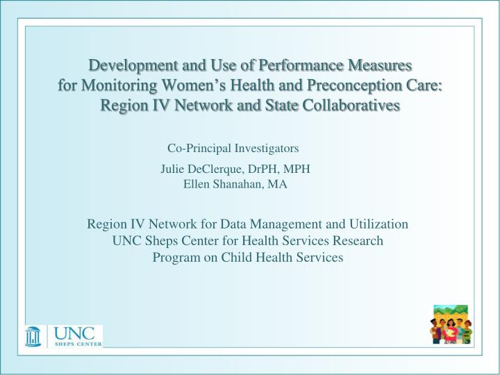 Development and Use of Performance Measures