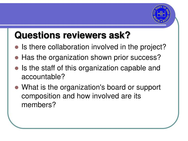 Questions reviewers ask?