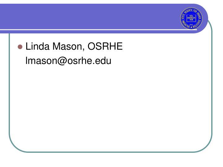 Linda Mason, OSRHE
