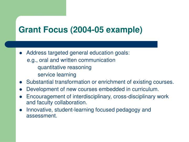 Grant Focus (2004-05 example)