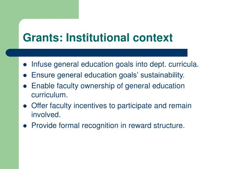 Grants: Institutional context