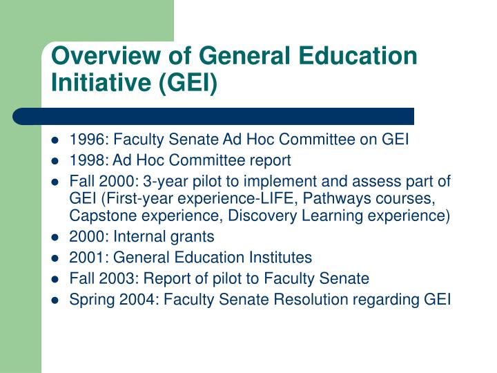 Overview of general education initiative gei